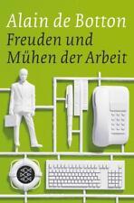 Freuden und Mühen der Arbeit von Alain de Botton (2014, Taschenbuch) UNGELESEN