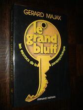 LE GRAND BLUFF - Les escrocs de la parapsychologie - Gérard Majax 1978 - Magie