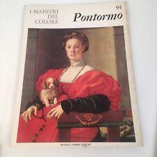 I maestri del colore PONTORMO (n.94) Fabbri Editori 1965 prima edizione