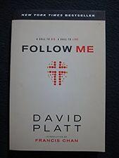 Follow Me: A Call to Die. A Call to Live. [Feb 05, 2013] Platt, David and Chan..