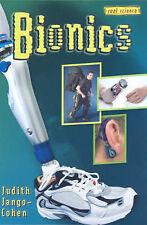 Bionics (Cool Science),Jango-Cohen, Judith,Very Good Book mon0000020980