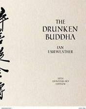 NEW The Drunken Buddha by Ian Fairweather