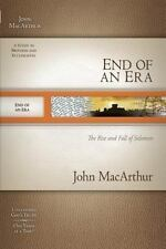 End of an Era: The Rise and Fall of Solomon (MacArthur Old Testament Study Gu112