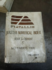 FIATALLIS MASTER NUMERICAL INDEAX BOOK 1 0 CURRENT 11/1990 75120047 W