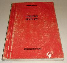 Betriebsanleitung Handbuch Ursus 4512 Schlepper Stand 1987