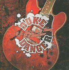 FREE US SHIP. on ANY 2 CDs! ~LikeNew CD Danger, Duke: If It Ain't One Thing It's