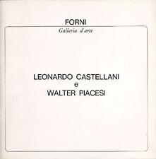 Leonardo Castellani e Walter Piacesi