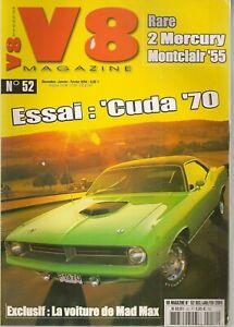 V8 MAGAZINE 52 BARRACUDA 440 +6 1970 MAD MAX CAR 600cv MERCURY MONTCLAIR 1955