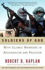 Soldiers of God: With Islamic Warriors in Afghanistan and Pakistan, Kaplan, Robe