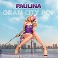 Gran City Pop Deluxe - Rubio Paulina CD & DVD Set Sealed ! New !