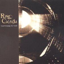 FREE US SHIP. on ANY 2 CDs! NEW CD Ring Cicada: Good Morning Mr Good