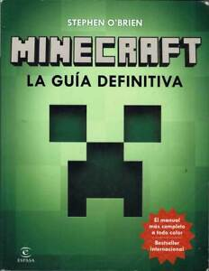 Minecraft. La Guía Definitiva - Stephen O'Brien
