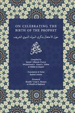 On Celebrating the Birth of the Prophet by Sayyid Muhammad Ibn Alawi...
