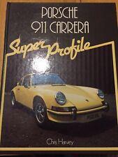 PORSCHE. 911 Carrera.  Super Profile.   . 1982 book.