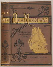1878 ON A MAN OF WAR: A SERIES OF NAVAL SKETCHES by FRANCIS O. DAVENPORT