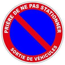 AUTOCOLLANT STICKER INTERDIT STATIONNER SORTIE VEHICULES PANNEAU STATIONNEMENT
