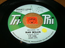 SHORTY LONG - BAD WILLIE - I'LL BE THERE / LISTEN - MOTOWN POPCORN