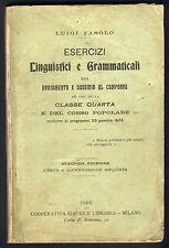 Fasolo - Esercizi linguistici e grammaticali - 1909 Scolastici Classe Quarta