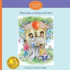 WHAT DOES A FAMILY LOOK LIKE? - BURGER, CHRISTINE - NEW HARDCOVER BOOK