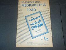 1940 LE CANZONI DELLA PIEDIGROTTA ED. MUSICALI EPIFANI NAPOLI GIUSEPPE IORIO