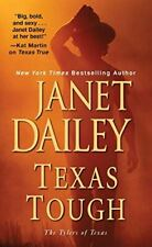 Texas Tough (Tylers of Texas), Dailey, Janet, Very Good, Mass Market Paperback