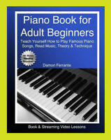 Piano Book for Adult Beginners: Teach Yourself How to Play Famous...  [𝑷.𝑫.𝑭]