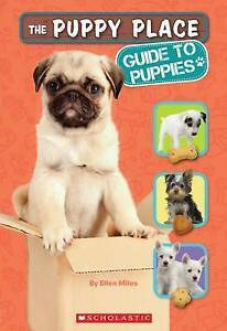 The Puppy Place: Guide to Puppies by Ellen Miles (Paperback, 2013)