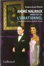 ANDRE MALRAUX MINISTRE DE L'IRRATIONNEL - POLITIQUE - LITTERATURE  - 30 %