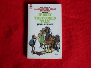 If Only They Could Talk By James Herriot (1981)