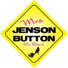 Mrs Jenson Button On Board Novelty Car Sign