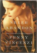 Sheer Abandon by Penny Vincenzi, Signed American First Edition