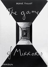 The Game of Mirrors (Game Of... (Phaidon)), Tullet, Hervé, Good Book