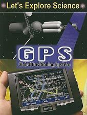 GPS: Global Positioning System (Let's Explore Science)-ExLibrary