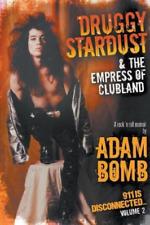 Bomb Adam-Druggy Stardust & The Empress BOOK NEW