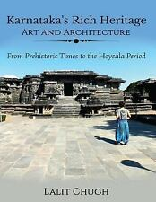 Karnataka's Rich Heritage - Art and Architecture : From Prehistoric Times to...