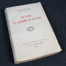 Le Pape, La Guerre et La Paix / Charles Maurras / Nlle Librairie Nationale 1917