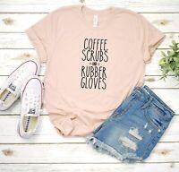 Coffee Scrubs Rubber Gloves Nurse week Women's T-Shirt Tee T shirts Brand New