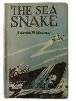 Stephen W MEADER / The Sea Snake 1962 Hardcover ExLib