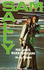 SAM et SALLY // Par Sainte Marie Madeleine // M.G.  BRAUN // 1 ère Edition