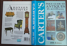Carter's Price Guide to Antiques in Australia - 1995 Edition - 1st Edition