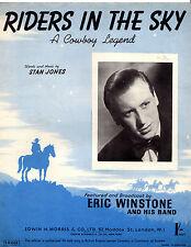 "SHEET MUSIC- ""RIDERS IN THE SKY"" - STAN JONES - ERIC WINSTONE & ORCHESTRA (1949)"