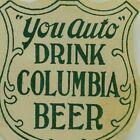 1890's Drink Columbia Beer Pre-Prohibition Original Advertising Label F77