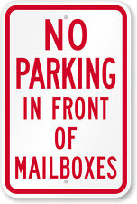 "DO NOT PARK IN FRONT OF MAILBOX 12"" x 8"" Aluminum Sign Pre-Drilled holes USA"