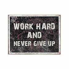 Boltze Blechschild Work hard and never give up Schild vintage 40 x 30 cm