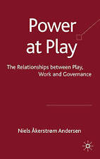 Power at Play: The Relationships between Play, Work and Governance, Åkerstrøm An
