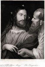 Gesù Cristo e la Moneta di Cesare,di Tiziano. Acciaio.Acier.Steel Engraving.1850