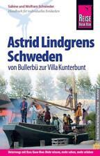 Reise Know-How Reiseführer Astrid Lindgrens Schweden - von Bullerbü zur Villa Kunterbunt - von Wolfram Schwieder und Sabine Schwieder (2018, Taschenbuch)