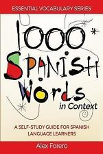 1000 Spanish Words in Context : A Self-Study Guide for Spanish Language Learn...