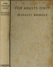 Beverley Nichols, For Adults only, ill. Joyce Dennys, Jonathan Cape London 1934