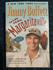 Tales from Margaritaville : Fictional Facts and Factual Fictions by Jimmy.